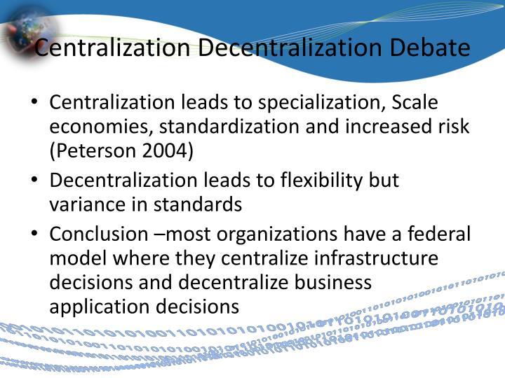 Centralization Decentralization Debate
