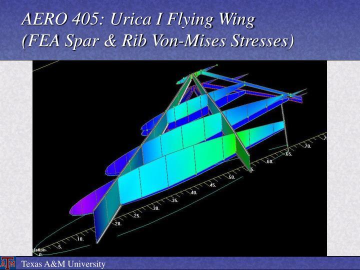 AERO 405: Urica I Flying Wing