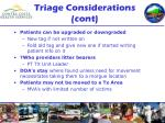 triage considerations cont
