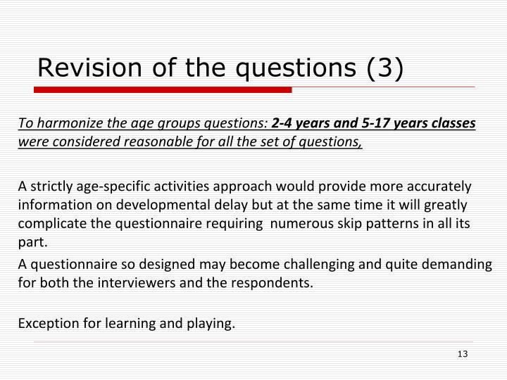 Revision of the questions (3)