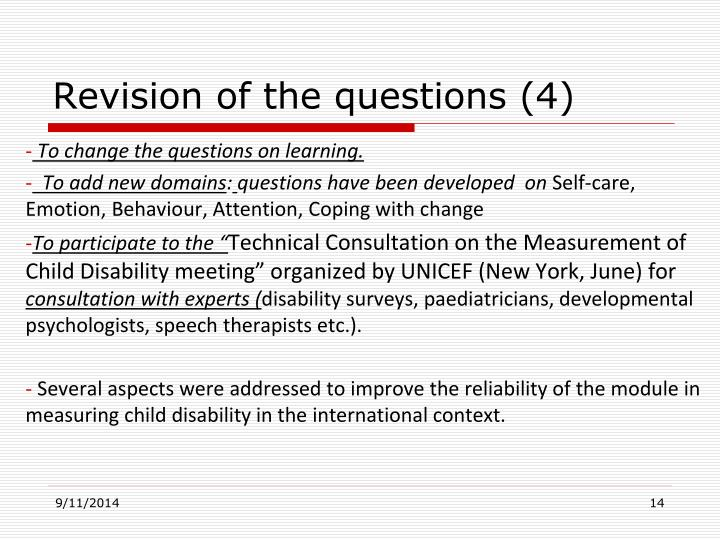 Revision of the questions (4)