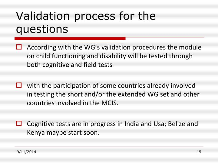 Validation process for the questions