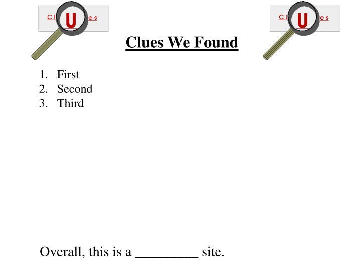 Clues We Found