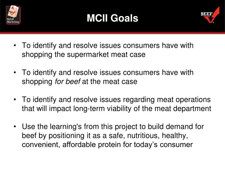 To identify and resolve issues consumers have with shopping the supermarket meat case
