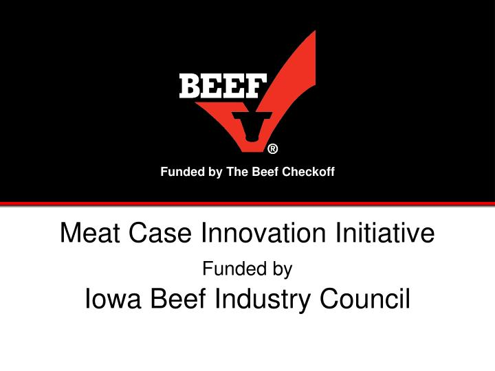 Funded by The Beef Checkoff