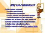 why use pathfinders