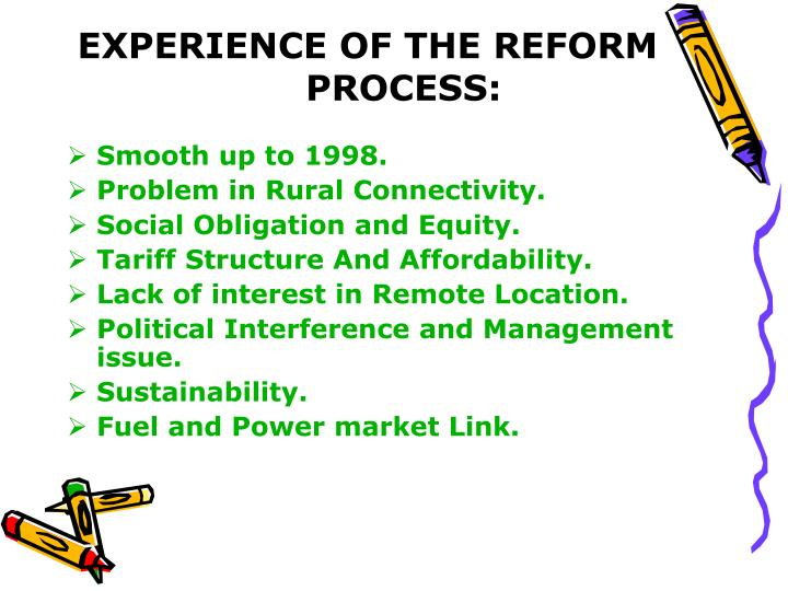 EXPERIENCE OF THE REFORM PROCESS:
