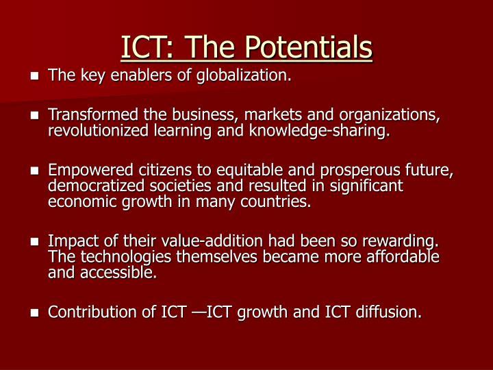 ICT: The Potentials