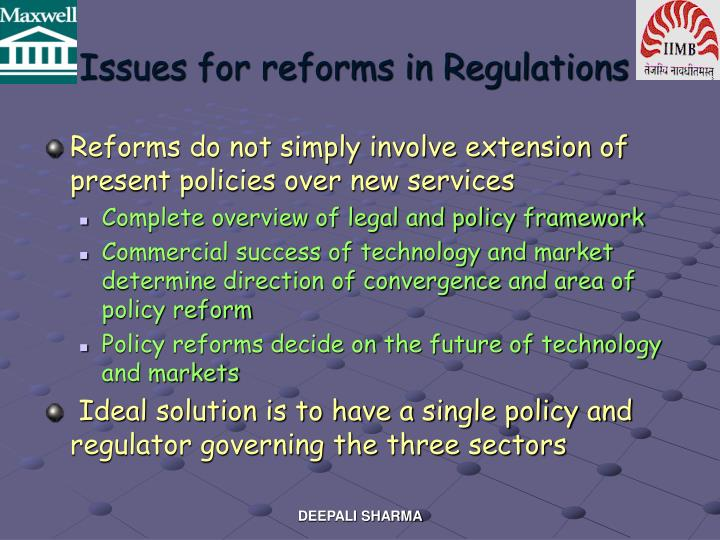 Issues for reforms in Regulations