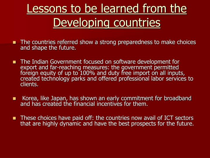 Lessons to be learned from the Developing countries