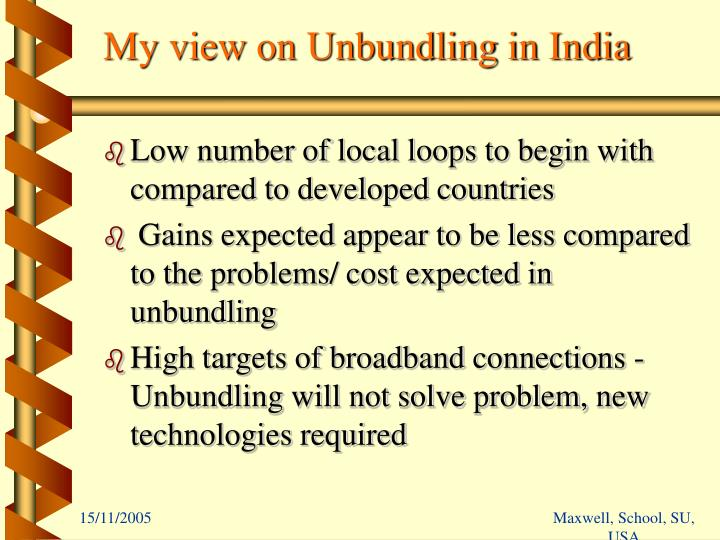 My view on Unbundling in India