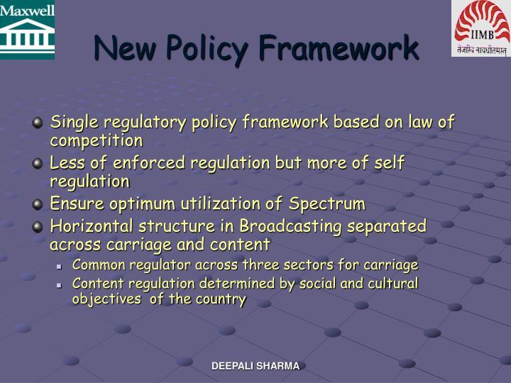 New Policy Framework