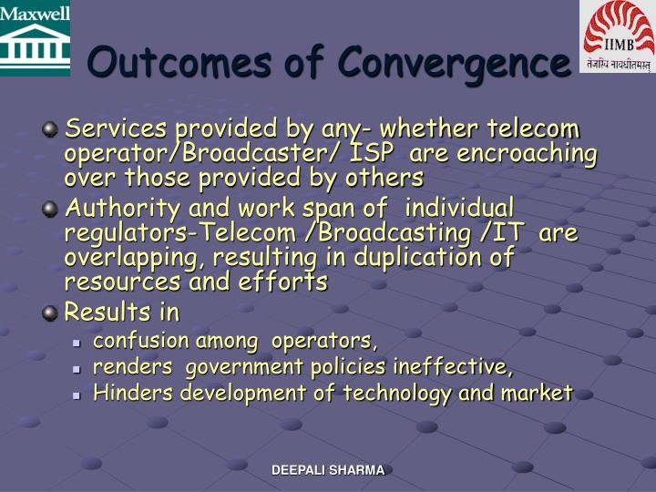 Outcomes of Convergence