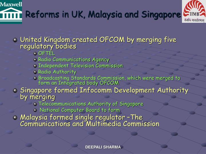 Reforms in UK, Malaysia and Singapore