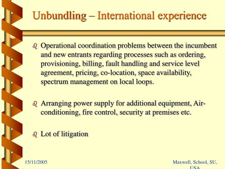 Unbundling – International experience