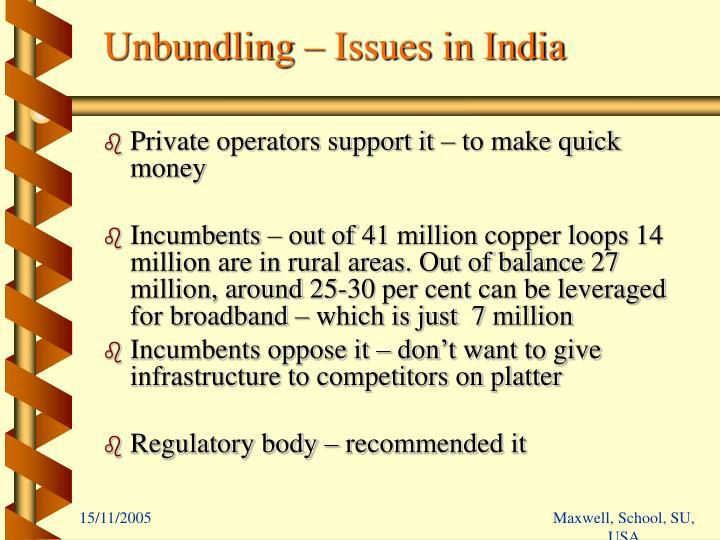 Unbundling – Issues in India
