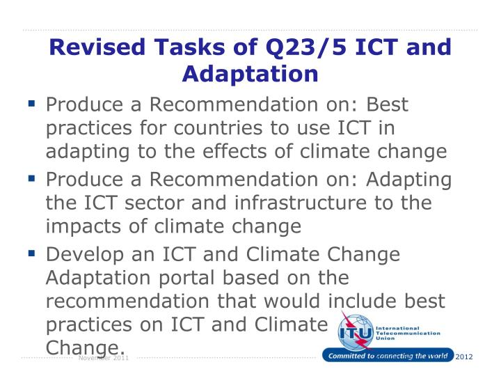 Revised Tasks of Q23/5 ICT and Adaptation