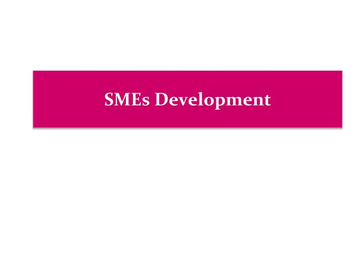 SMEs Development
