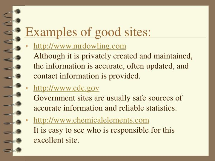 Examples of good sites:
