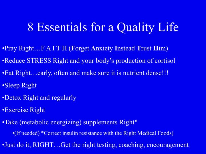8 Essentials for a Quality Life
