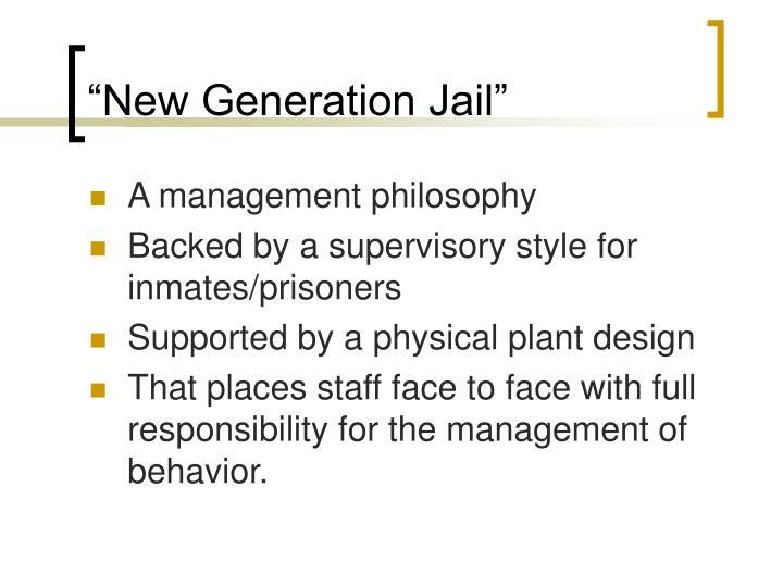 """New Generation Jail"""