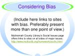 include here links to sites with bias preferably present more than one point of view