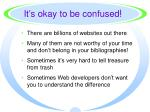 it s okay to be confused