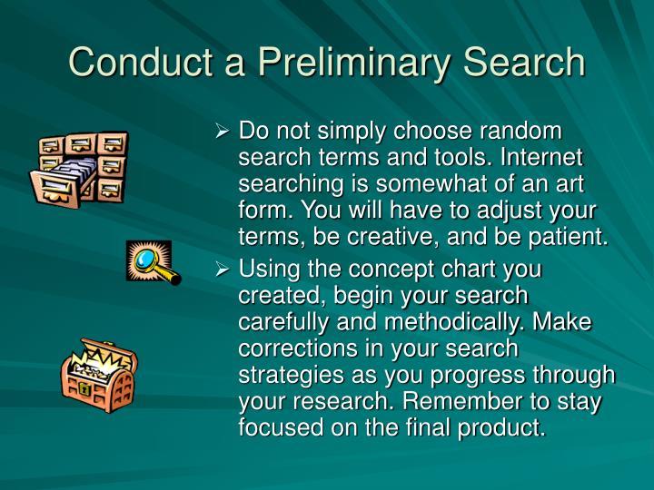Conduct a Preliminary Search