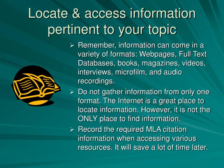 Locate & access information pertinent to your topic