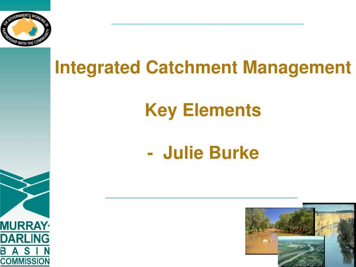 Integrated Catchment Management