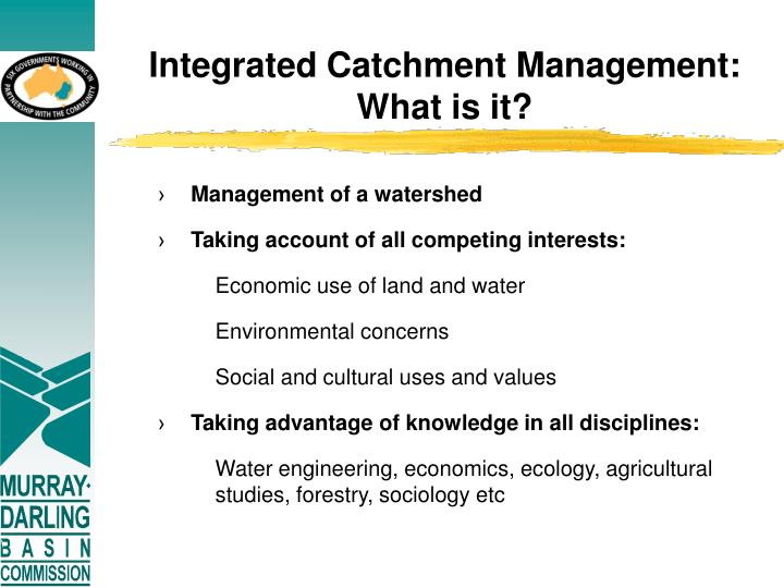 Integrated Catchment Management: