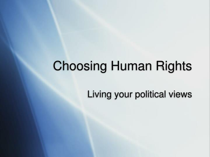 Choosing human rights