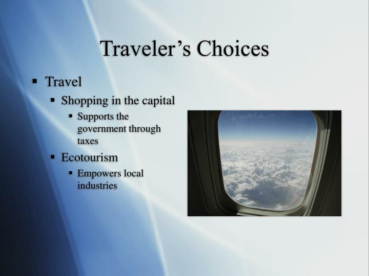 Traveler's Choices
