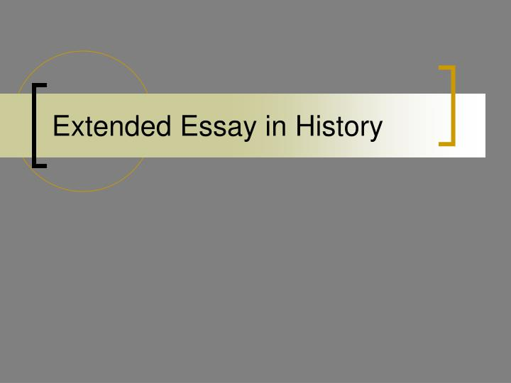 Extended Essay in History