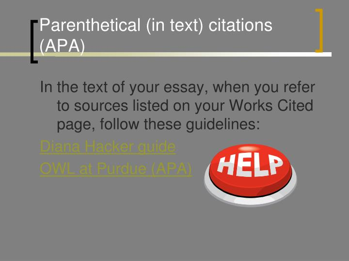 Parenthetical (in text) citations (APA)