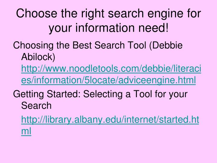 Choose the right search engine for your information need!