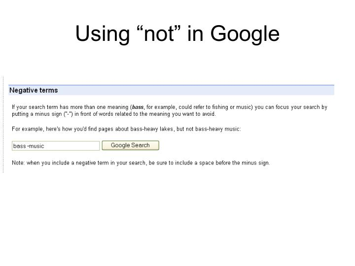 """Using """"not"""" in Google"""