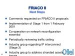 friaco ii next steps