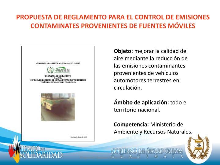 PROPUESTA DE REGLAMENTO PARA EL CONTROL DE EMISIONES  CONTAMINATES PROVENIENTES DE FUENTES MÓVILES