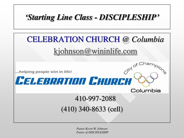'Starting Line Class - DISCIPLESHIP'