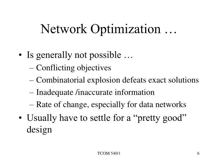 Network Optimization …