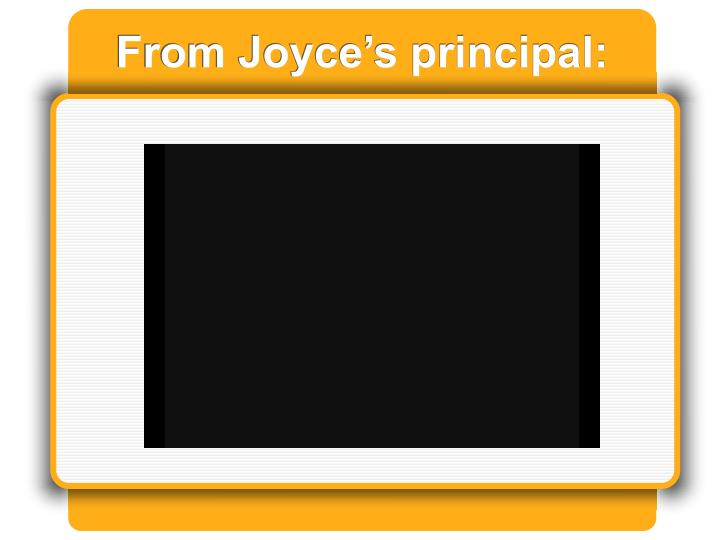 From Joyce's principal: