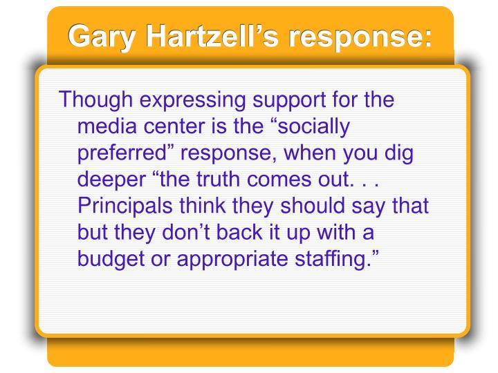 Gary Hartzell's response: