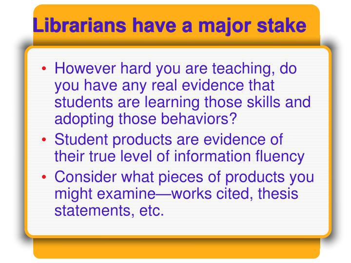 Librarians have a major stake