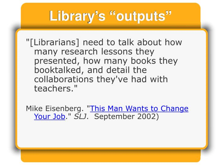 """Library's """"outputs"""""""