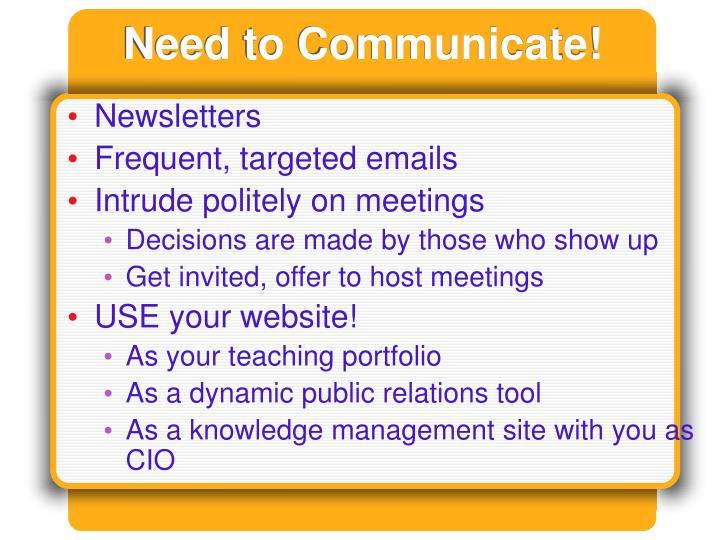 Need to Communicate!