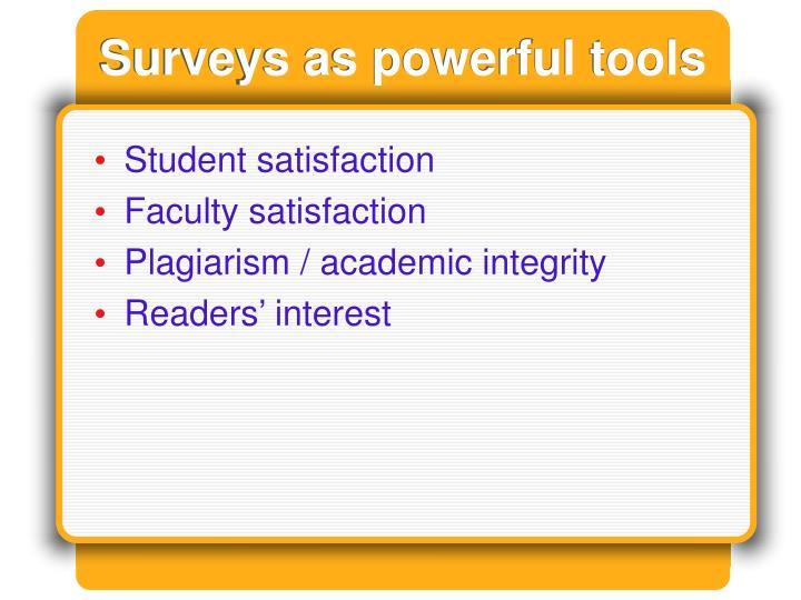 Surveys as powerful tools