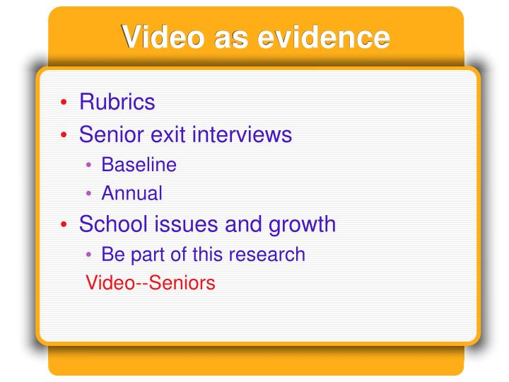 Video as evidence