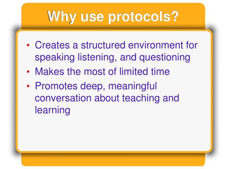 Why use protocols?