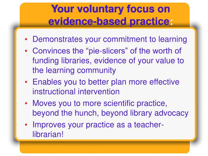 Your voluntary focus on